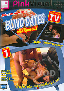 Blind Dates eXXXposed! Volume 1