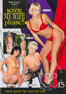 Screw My Wife Please!! 15 (And Spank Her Married Ass!) Box Cover