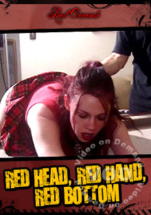 Red Head, Red Hand, Red Bottom