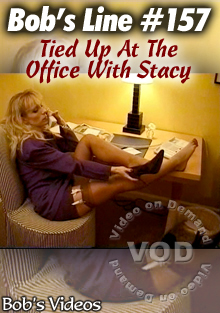 Bob's Line #157 - Tied Up At The Office With Stacy Box Cover