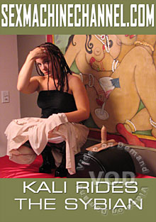 Kali Rides The Sybian Box Cover