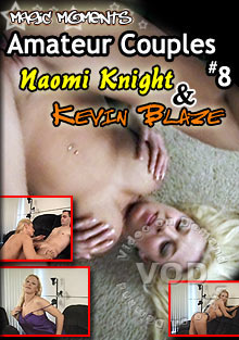 Amateur Couples 8 - Naomi Knight & Kevin Blaze Box Cover
