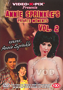 Annie Sprinkle's Private Moments Vol. 2