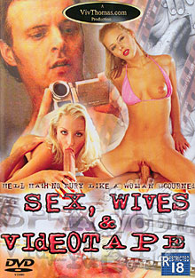 Sex, Wives & Videotape