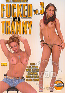 Fucked By A Tranny Vol. 3