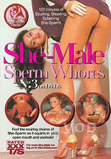 She-Male Sperm Whores No. 3 Box Cover - Login to see Back