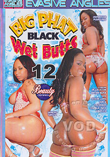 Big Phat Black Wet Butts 12 Box Cover