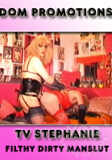 TV Stephanie - Filthy Dirty Manslut Box Cover