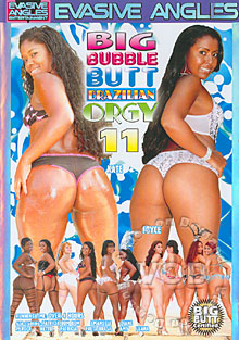 Big Bubble Butt Brazilian Orgy 11 Box Cover