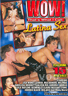Wow! That's What I Call Latina Sex