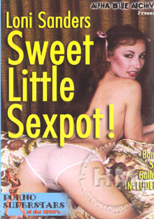 Loni Sanders - Sweet Little Sexpot Box Cover