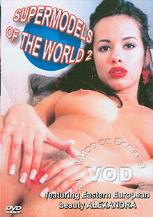 Supermodels Of The World 2 - Alexandra Box Cover