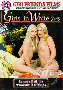 Girls In White Part 5 - Episode 10 of the Thornhill Diaries Box Cover