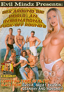 Sex Around The World - An International Fuck-Off Round 2