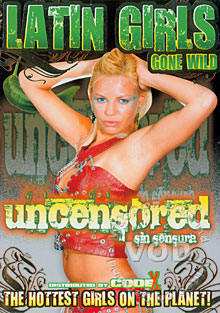 Latin Girls Gone Wild - Uncensored Sin Sensura Box Cover