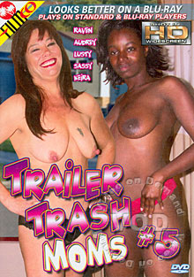 Trailer Trash Moms #5
