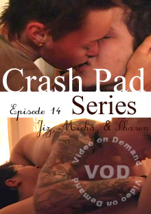Crash Pad Series - Episode 14: Jiz, Micah, &amp; Shawn