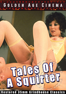 Tales Of A Squirter