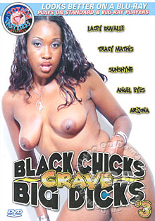 Black Chicks Crave Big Dicks #3 Box Cover