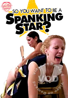 So You Want To Be A Spanking Star Box Cover