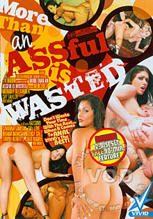 More Than An Assful Is Wasted