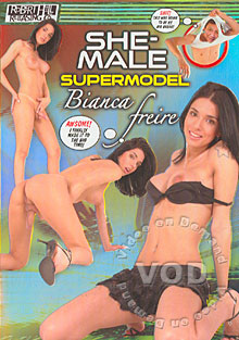 She-Male Supermodel: Bianca Freire Box Cover