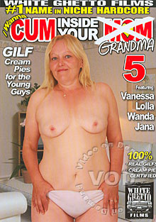 I Wanna Cum Inside Your Grandma 5 Box Cover