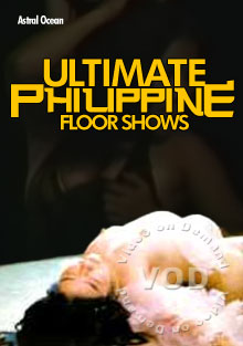 Ultimate Philippine Floor Shows Box Cover