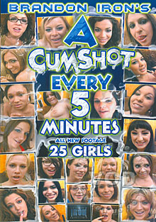A Cumshot Every 5 Minutes