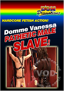 Domme Vanessa - Pathetic Male Slave Box Cover