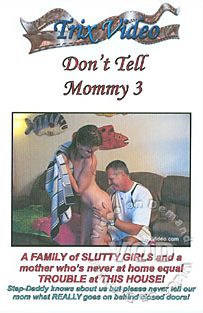 Dont tell mommy 3