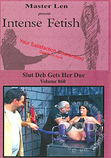 Intense Fetish Volume 860 - Slut Deb Gets Her Due Box Cover