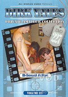 Dirk Yates Private Collection Volume 227 - Bi-Sexual Action Box Cover