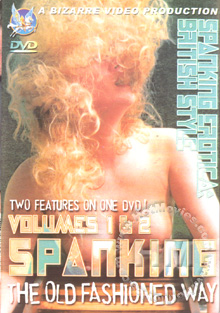Spanking The Old Fashioned Way Volume 1 Box Cover