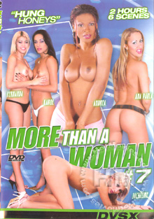 More Than A Woman 7 - Hung Honeys