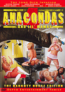 Anacondas & Lil' Mamas 4 - The Naughty Nurse Edition
