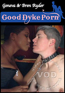 Good Dyke Porn - Geneva & Bren Ryder Box Cover