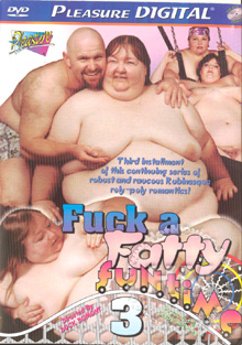 Fuck A Fatty Funtime 3 Box Cover