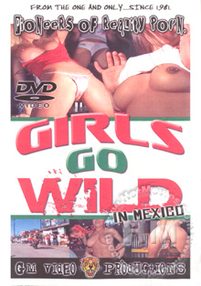 Girls Go Wild In Mexico Box Cover