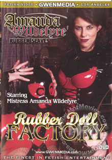 Amanda Wildefyre's Rubber Slaves - Rubber Doll Factory Box Cover