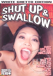 Shut Up & Swallow
