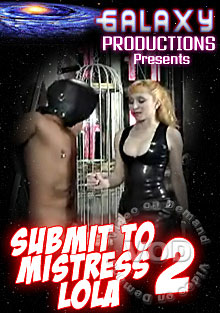 Submit To Mistress Lola 2 Box Cover
