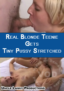 Real Blonde Teenie Gets Tiny Pussy Stretched Box Cover
