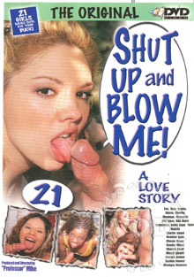 Shut Up And Blow Me! 21 Box Cover