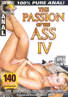 The Passion Of The Ass IV