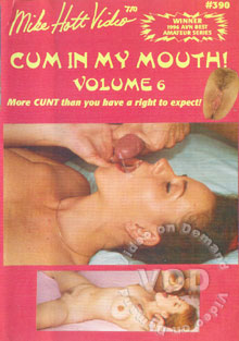 Cum In My Mouth! Volume 6 Box Cover - Login to see Back