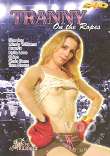 Tranny On The Ropes Box Cover - Login to see Back