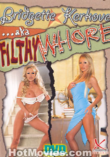 Bridgette Kerkove aka Filthy Whore Box Cover