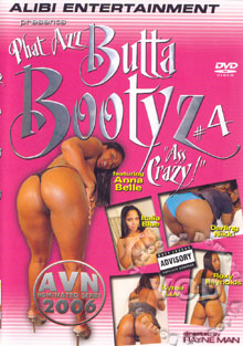Phat Azz Butta Bootyz #4 Ass Crazy! Box Cover