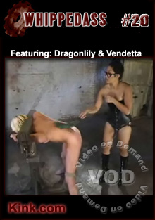 Whipped Ass #20 Featuring DragonLily And Vendetta Box Cover